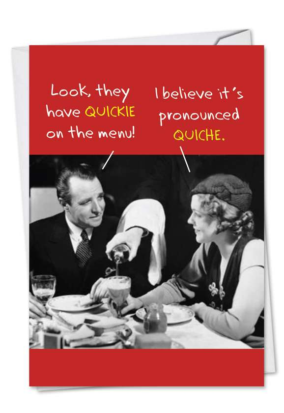 Quickie Quiche: Hilarious Birthday Printed Card