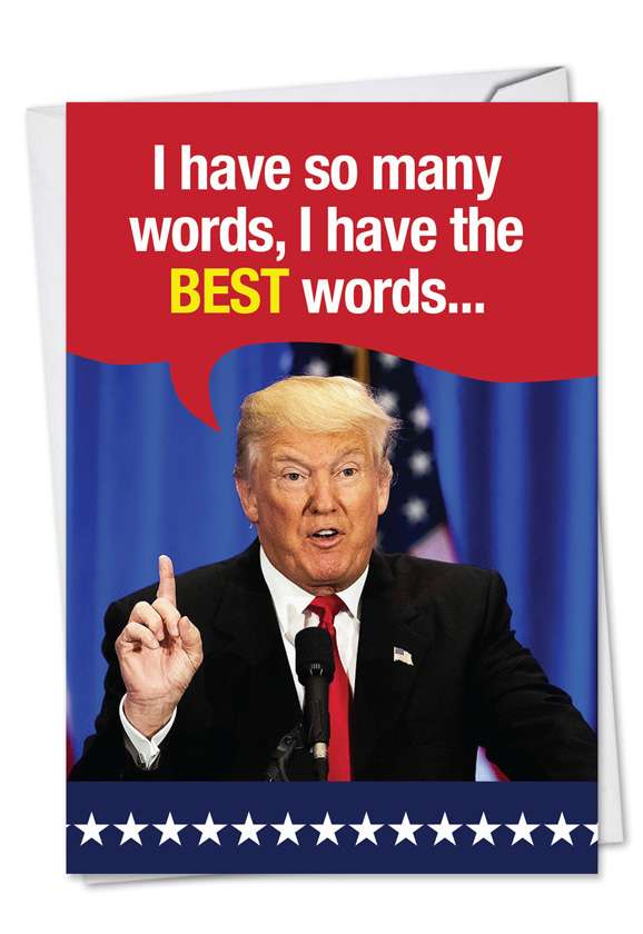 Trump So Many Words: Hilarious Birthday Greeting Card
