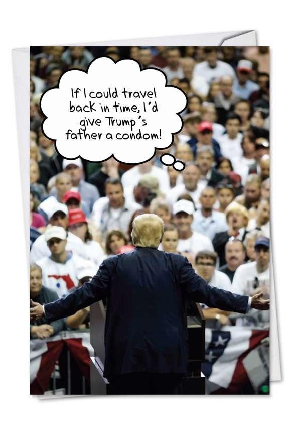 Trump's Father: Humorous Birthday Printed Card