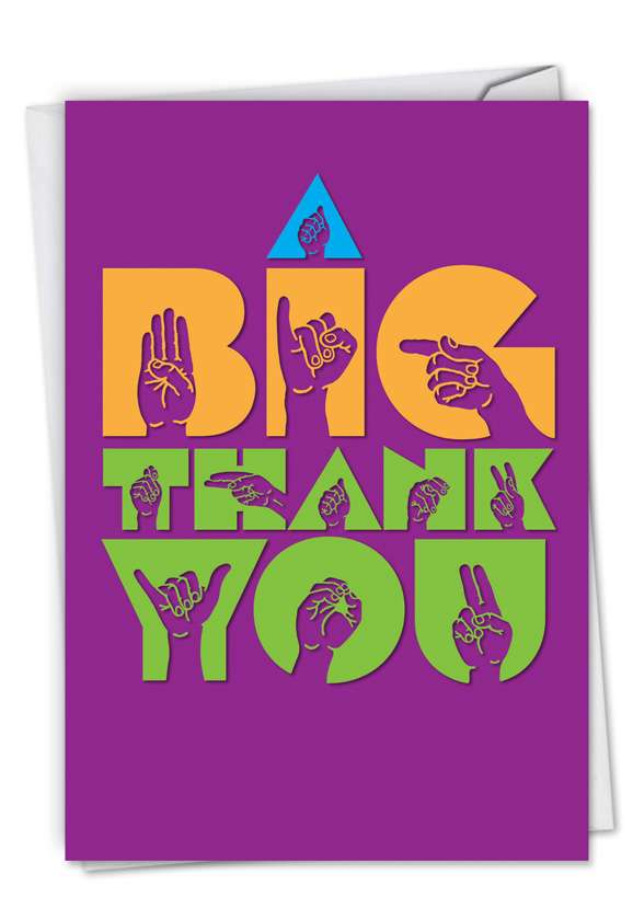 Big Signs: Creative Thank You Paper Card