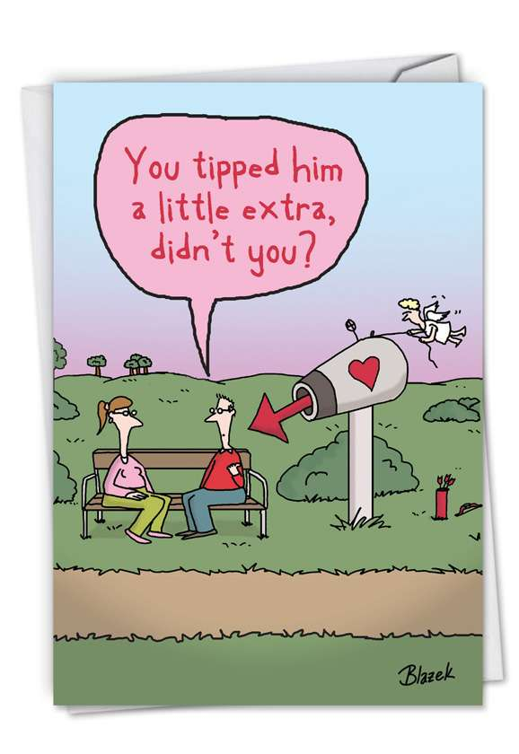 Extra Tip: Hilarious Valentine's Day Printed Greeting Card