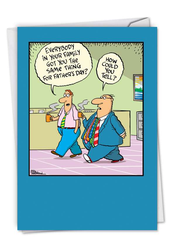 Ties: Hysterical Father's Day Greeting Card