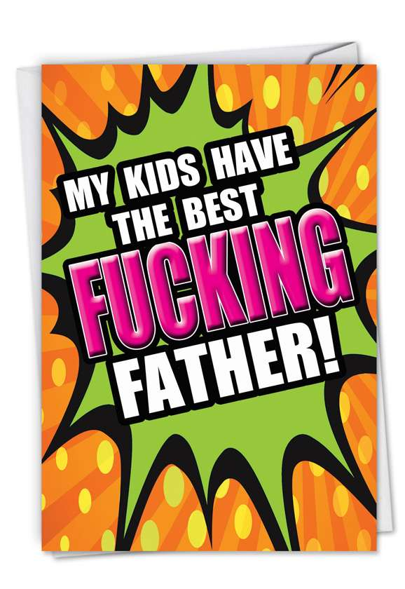 Best F-king Father: Humorous Father's Day Printed Card