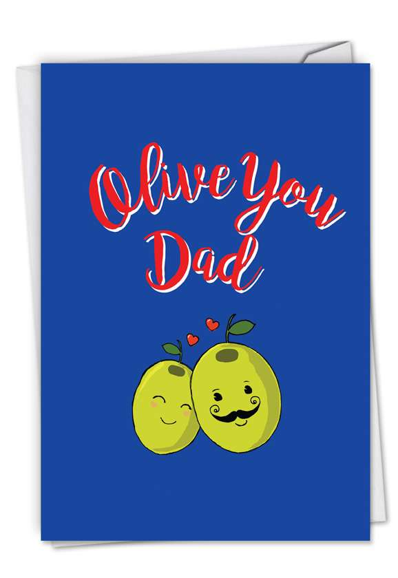 Olive You Dad: Humorous Father's Day Greeting Card