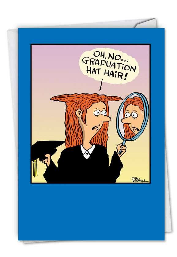 Hat Hair: Humorous Graduation Printed Card