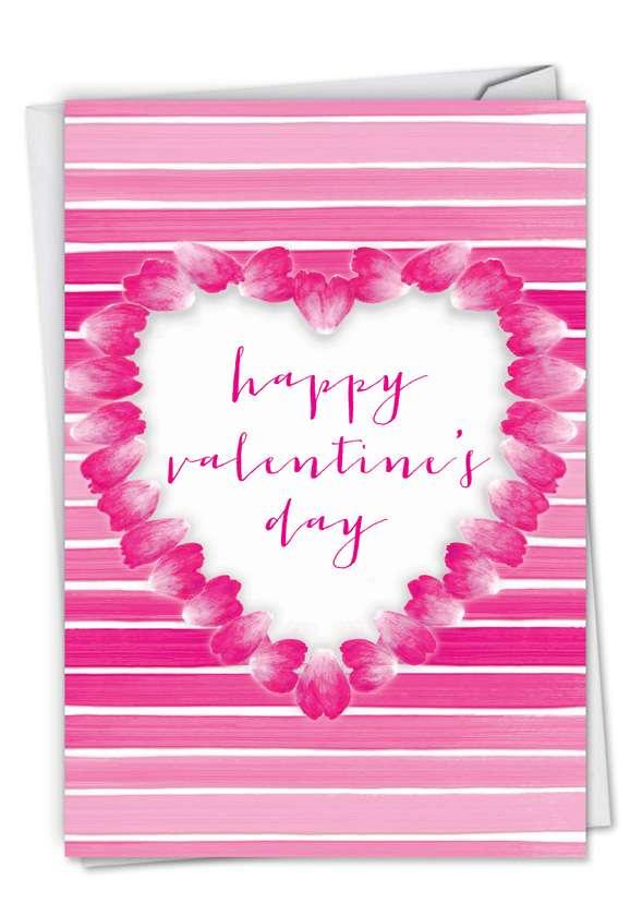 Creative Valentine's Day Greeting Card by Deborah Koncan from NobleWorksCards.com - Heart Petals