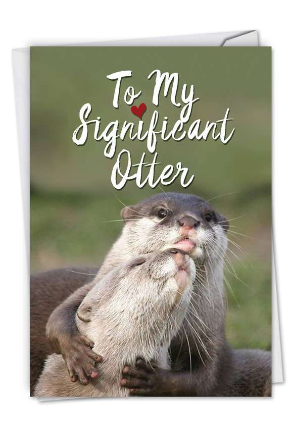 Significant Otters: Hilarious Valentine's Day Printed Card