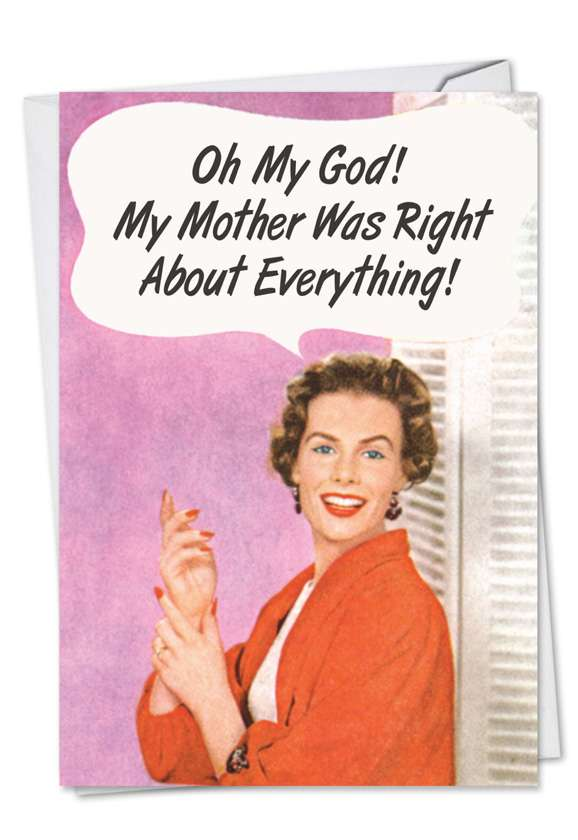 Vintage Mother Was Right: Hilarious Birthday Paper Card