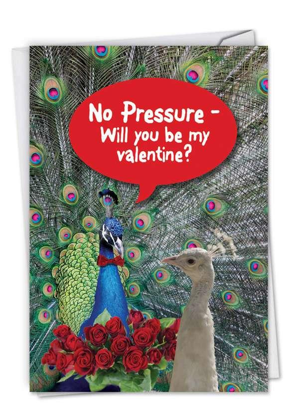 No Pressure: Funny Valentine's Day Paper Card