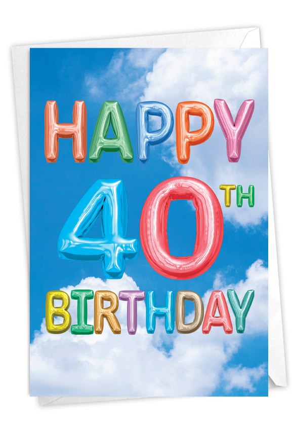 Inflated Messages - 40: Stylish Milestone Birthday Paper Greeting Card