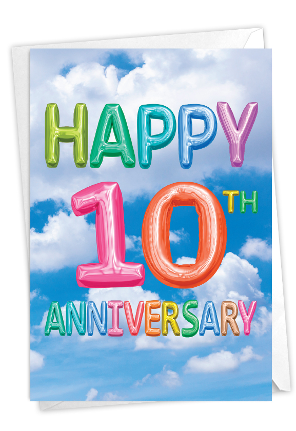 Inflated Messages - 10: Creative Milestone Anniversary Printed Greeting Card