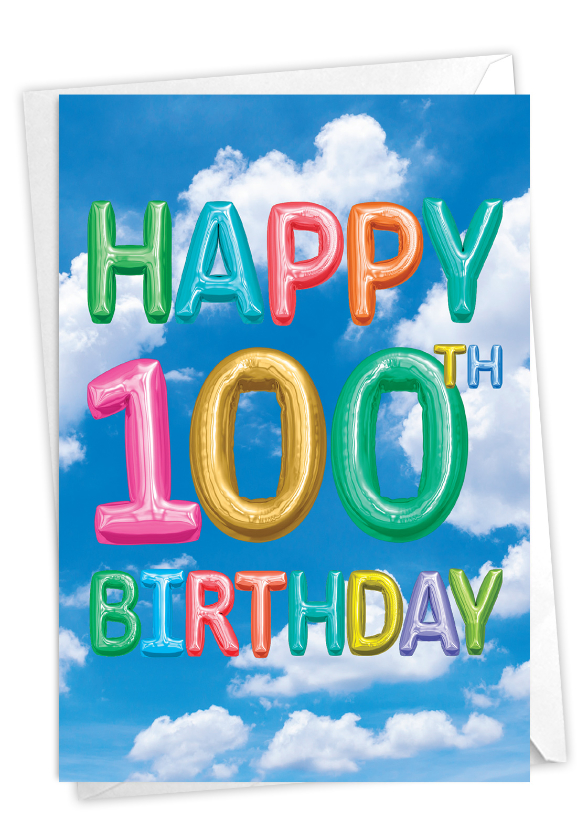 Inflated Messages - 100: Stylish Milestone Birthday Paper Greeting Card