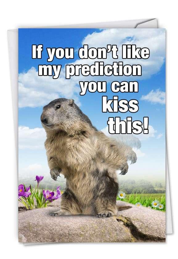 Groundhog Prediction: Hilarious Birthday Printed Card