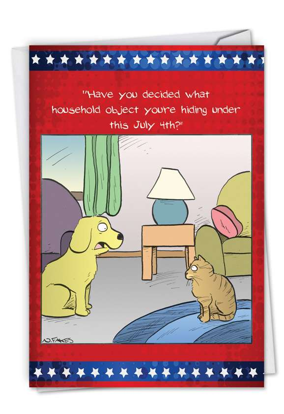 July 4th Pets: Hysterical Independence Day Printed Card