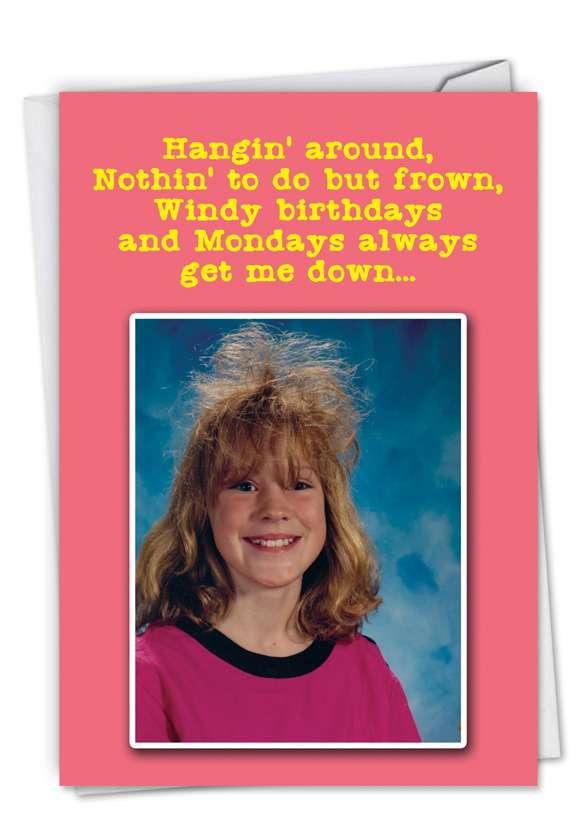 Windy Hair: Humorous Birthday Paper Greeting Card