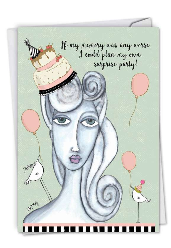 Own Surprise Party: Humorous Birthday Printed Card