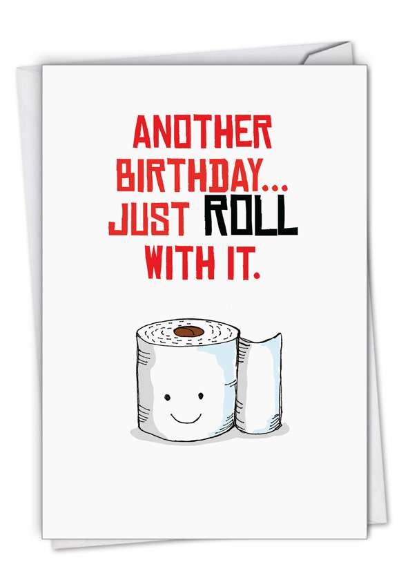 Birthday Puns-Roll: Creative Birthday Printed Card