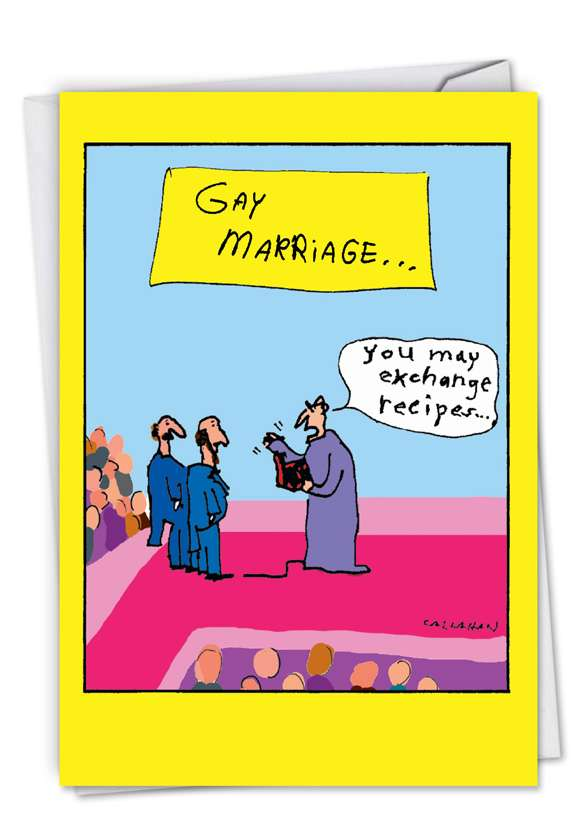 John Callahan's Gay Marriage Exchange: Hilarious Wedding Congratulations Printed Card