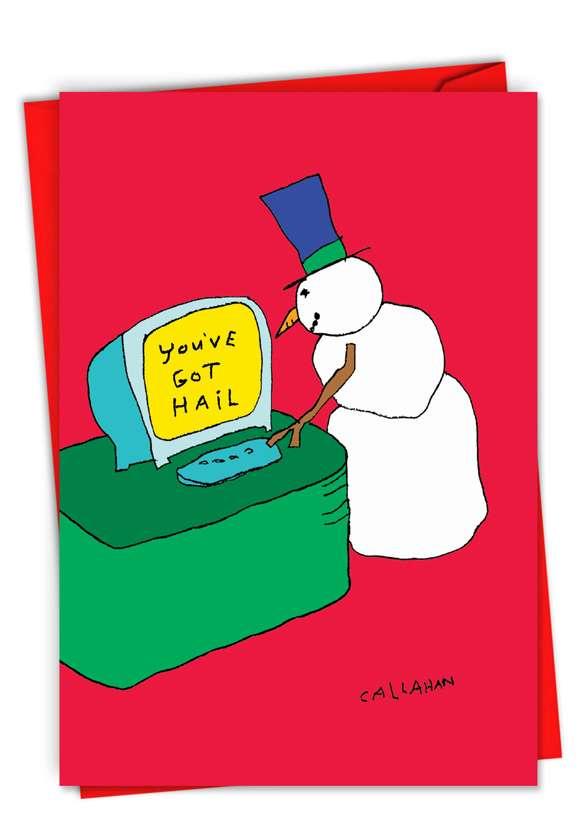 John Callahan's You've Got Hail Card