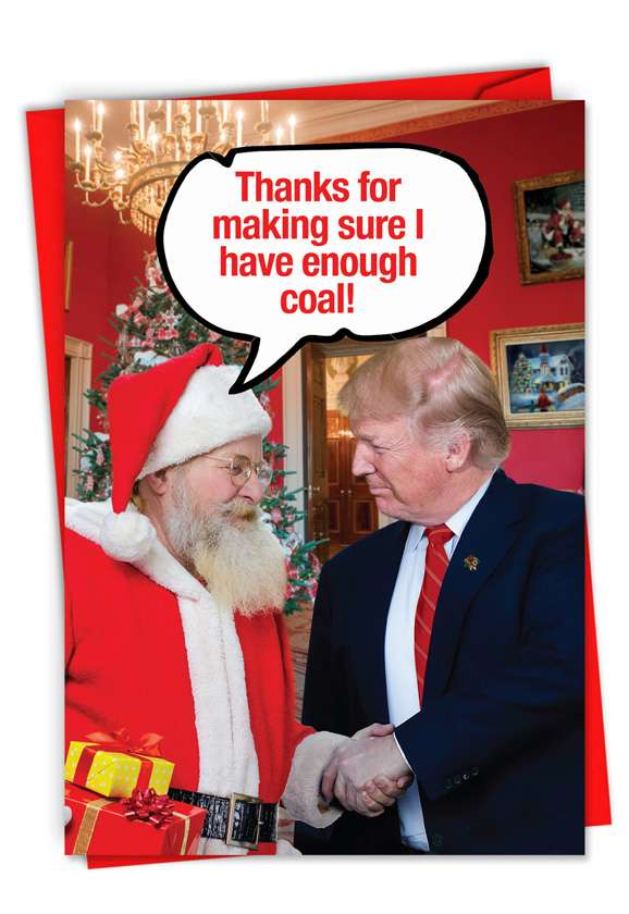 Enough Coal: Hysterical Merry Christmas Greeting Card