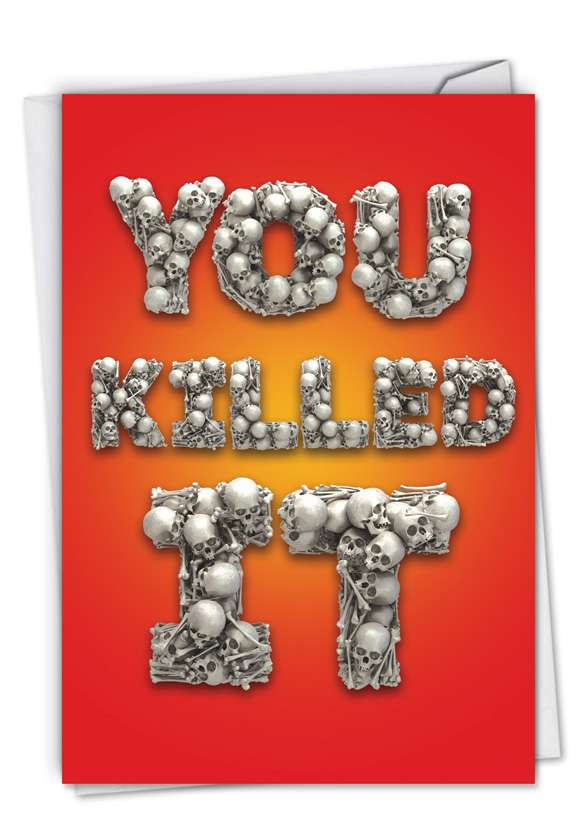 You Killed It: Funny Congratulations Card