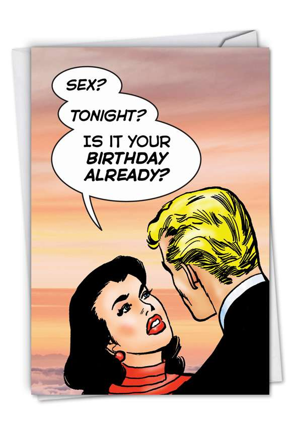 Birthday Sex: Hilarious Birthday Printed Greeting Card