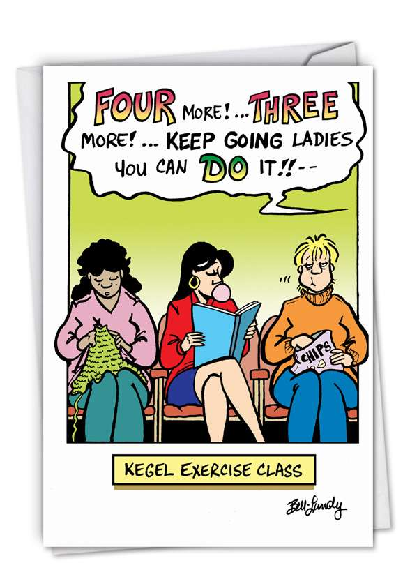Humorous Birthday Paper Card By Bell-Lundy, Sandra From NobleWorksCards.com - Kegel Exercise Class