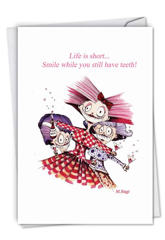 Life Is Short: Hysterical Birthday Greeting Card