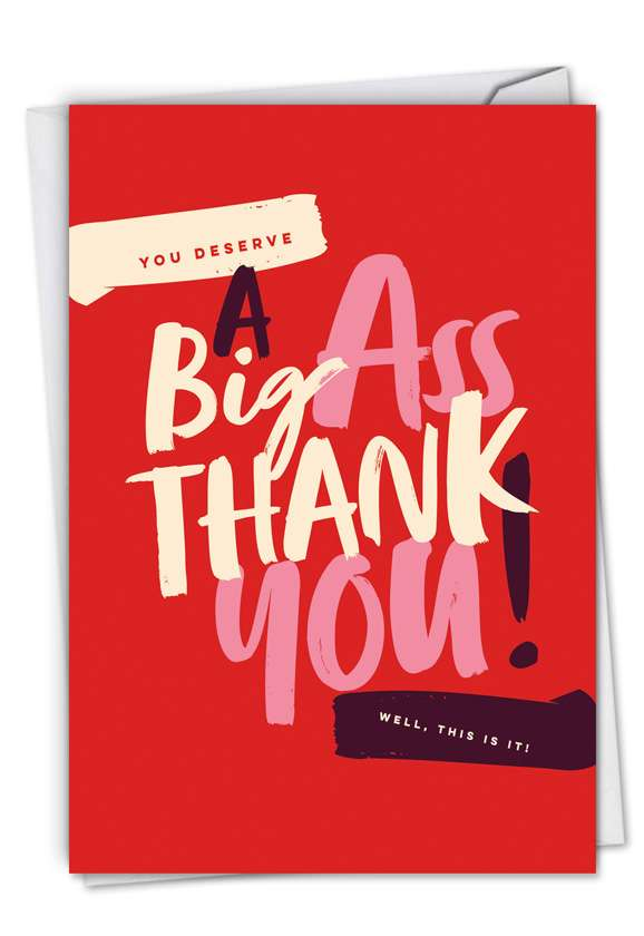 Big Ass Thank You: Hysterical Thank You Printed Card