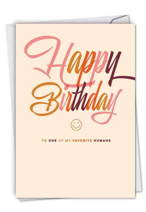 Favorite Human: Hysterical Birthday Greeting Card