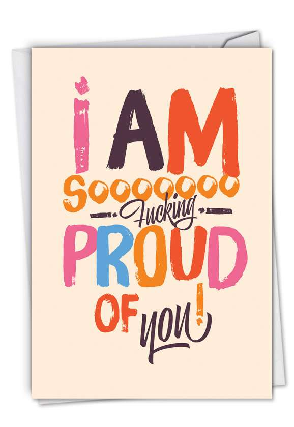 Sooooo Proud: Hilarious Congratulations Printed Card