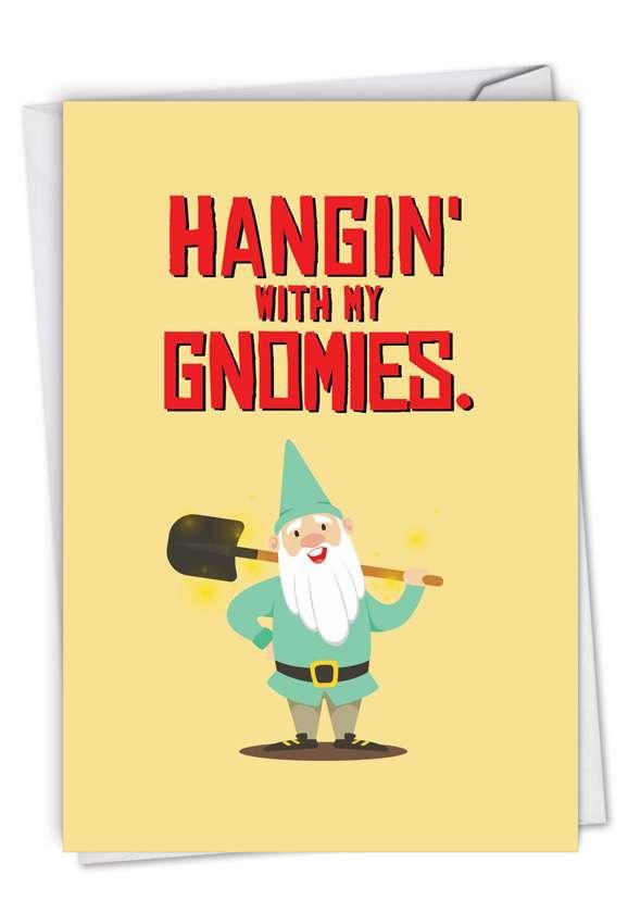 Friendly Garden Gnomes - Gnomies: Creative Birthday Printed Card
