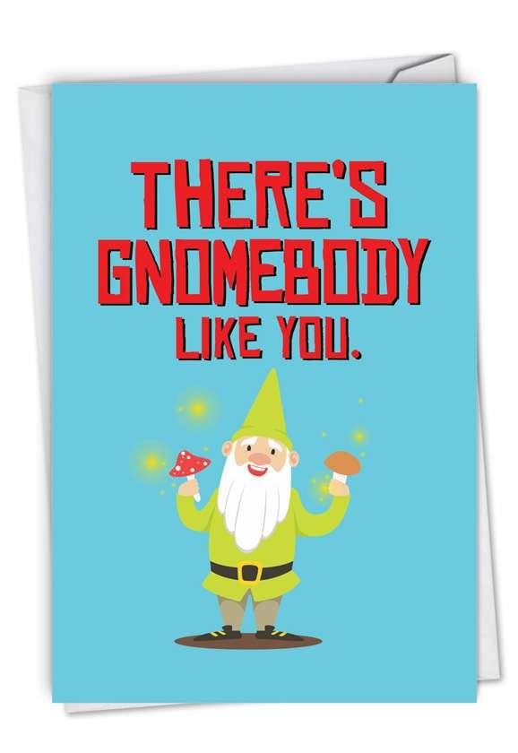 Friendly Garden Gnomes - Gnomebody Card