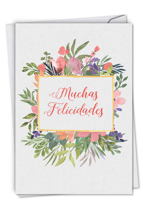 Muchas Felicidades: Humorous Congratulations Card