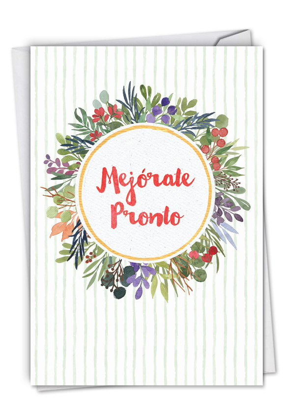 Mejorate Pronto: Hysterical Get Well Greeting Card