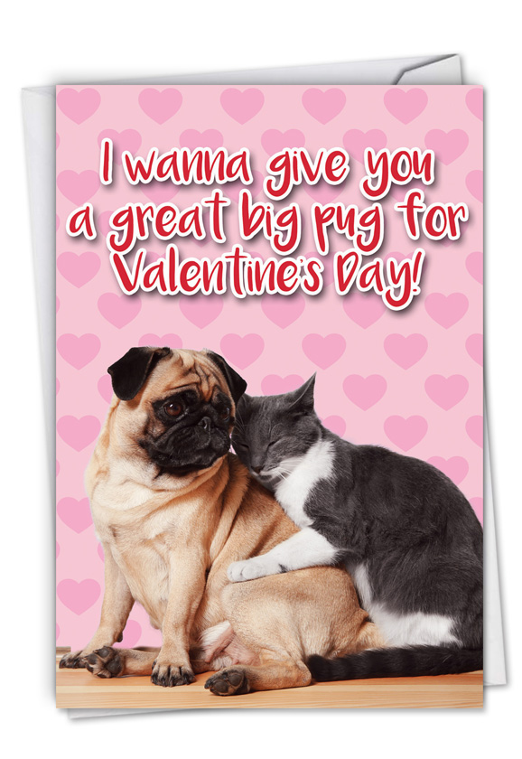 Great Big Pug: Funny Valentine's Day Paper Greeting Card