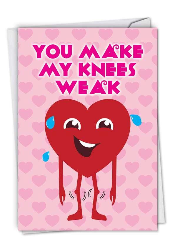 Weak Knees: Funny Valentine's Day Paper Card