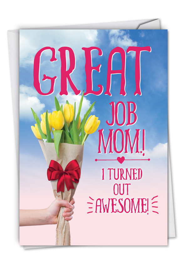 Great Job Mom: Humorous Mother's Day Paper Greeting Card