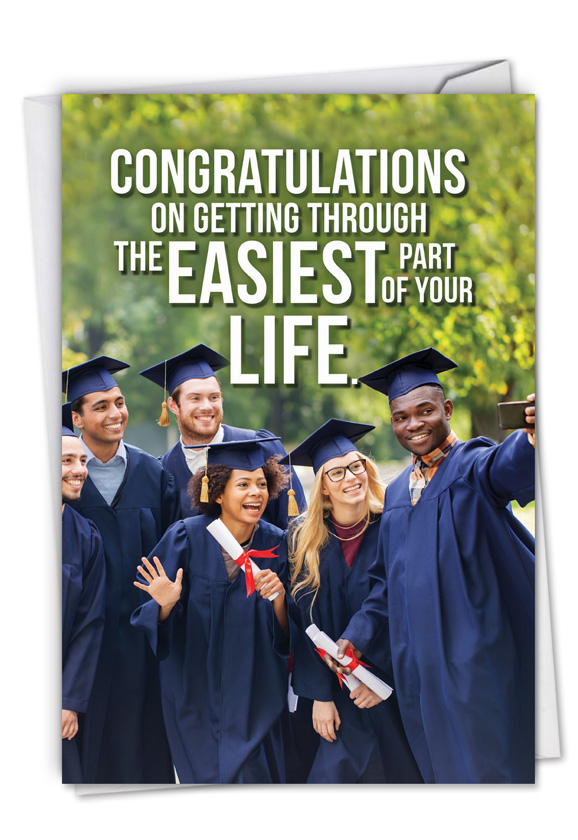 Easiest Part of Life: Funny Graduation Card