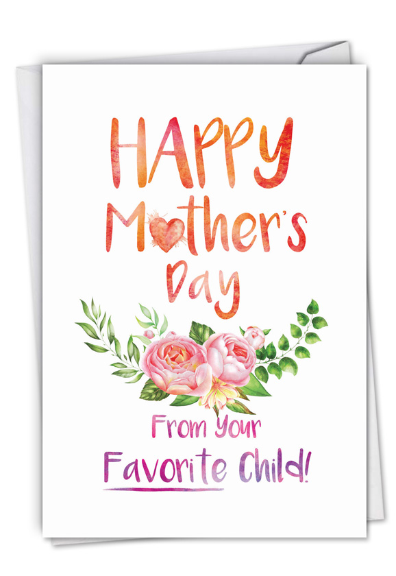 From Mom's Favorite Child: Creative Mother's Day Printed Greeting Card