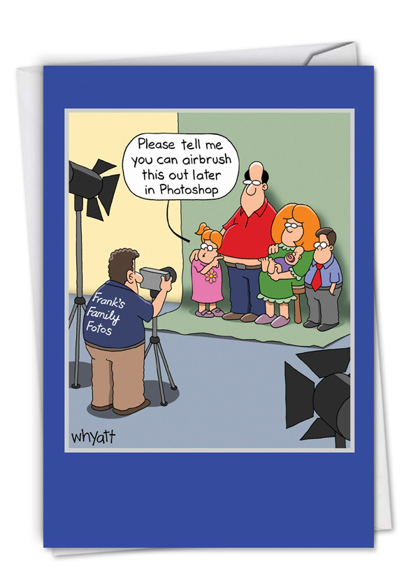 Airbrushed Family: Funny Father's Day Paper Card