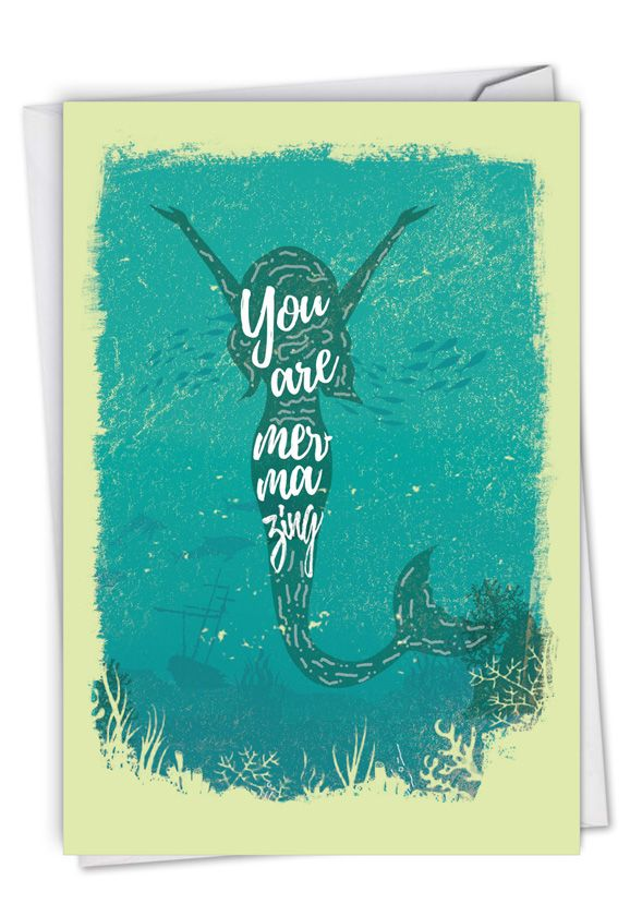 Mermaid Quotes - Mermazing: Creative Congratulations Greeting Card