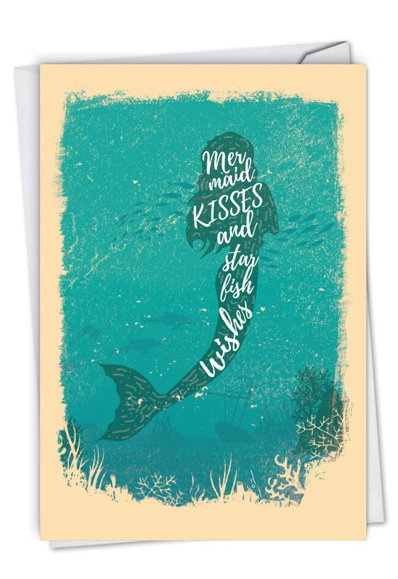 Mermaid Quotes - Kisses: Creative Birthday Printed Card