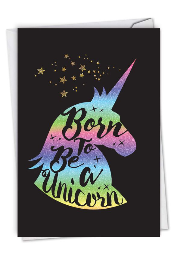 Horns and Unicorns - Born To Be: Creative Birthday Printed Greeting Card