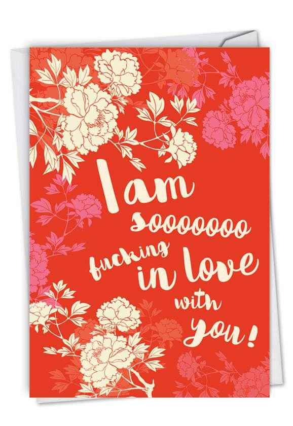 Sooooooo In Love: Humorous Valentine's Day Card
