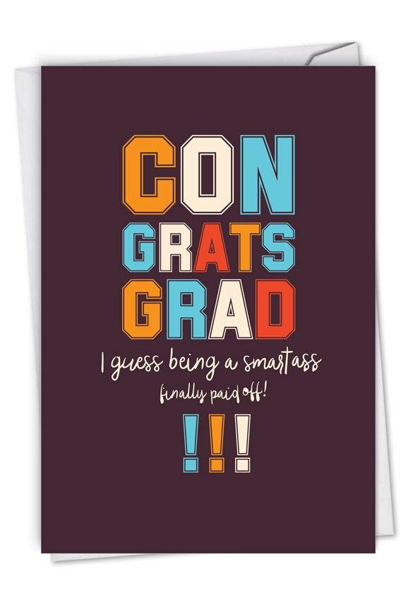 Smartass: Hilarious Graduation Greeting Card
