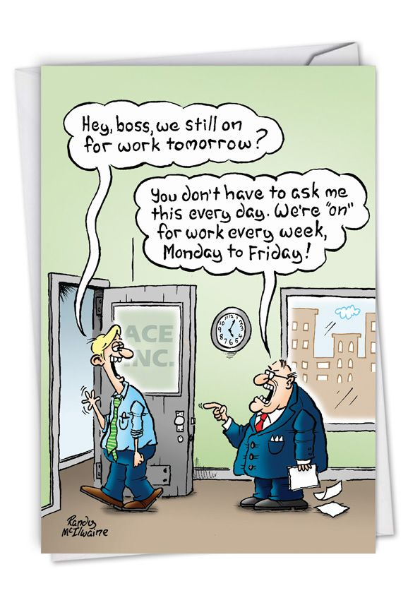 Funny New Job Paper Greeting Card By Randall McIlwaine From NobleWorksCards.com - On For Tomorrow