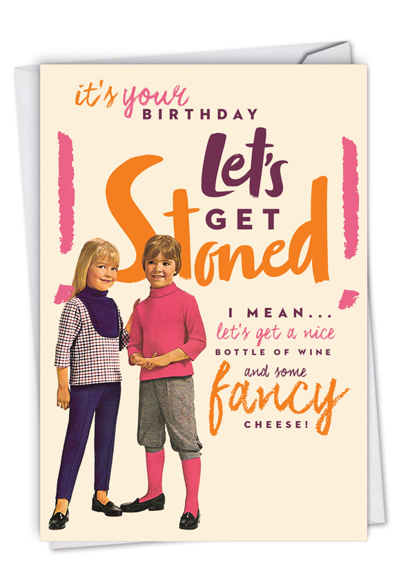 Let's Get Stoned: Hilarious Birthday Blank Printed Card