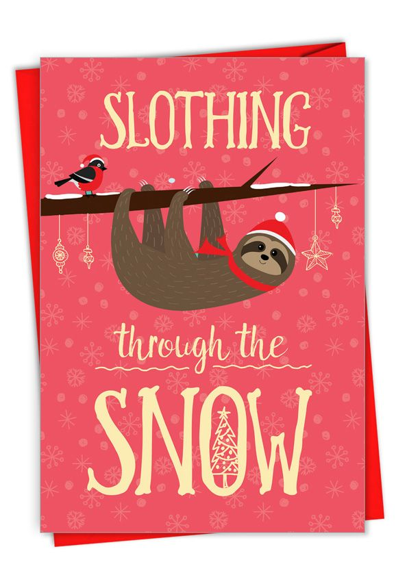 Slothing Through The Snow: Hysterical Merry Christmas Printed Greeting Card
