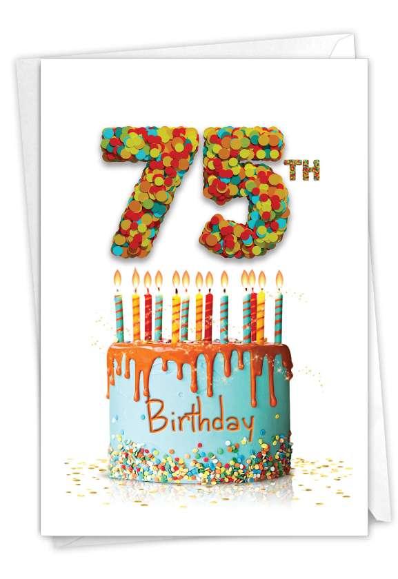 Big Day 75: Hilarious Milestone Birthday Greeting Card